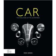 Car The Evolution of the Automobile by Green, Rod, 9780233004600