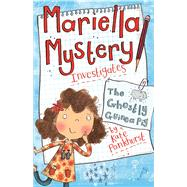Mariella Mystery Investigates the Ghostly Guinea Pig by Pankhurst, Kate, 9781438004600