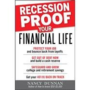 Recession-Proof Your Financial Life by Dunnan, Nancy, 9780071634601