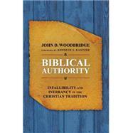 Biblical Authority by Woodbridge, John D.; Kantzer, Kenneth S., 9780310524601
