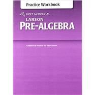 Holt McDougal Larson Pre-Algebra by Holt Mcdougal, 9780547614601