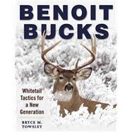 Benoit Bucks by Towsley, Bryce M., 9781510714601