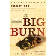 The Big Burn by Egan, Timothy, 9780547394602