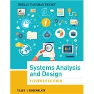 Systems Analysis and Design by Tilley, Scott; Rosenblatt, Harry J., 9781305494602