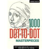 1000 Dot-to-Dot: Masterpieces by Pavitte, Thomas, 9781626864603