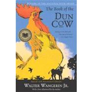 The Book of the Dun Cow by Wangerin, Walter, Jr., 9780060574604