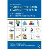 Teaching to Learn, Learning to Teach: A Handbook for Secondary School Teachers by Singer,Alan J., 9780415534604