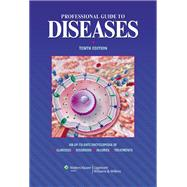Professional Guide to Diseases by Unknown, 9781451144604