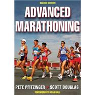 Advanced Marathoning - 2nd Edition by Pfitzinger, Peter, 9780736074605