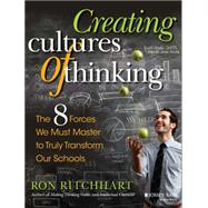 Creating Cultures of Thinking by Ritchhart, Ron, 9781118974605