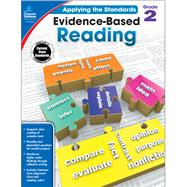 Evidence-based Reading, Grade 2 by Carson-Dellosa Publishing Company, Inc., 9781483814605