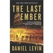The Last Ember by Levin, Daniel (Author), 9781594484605