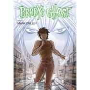 Brody's Ghost Volume 5 by CRILLEY, MARKCRILLEY, MARK, 9781616554606
