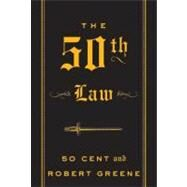 The 50th Law by 50 Cent, 9780061774607