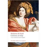 Corinne, or Italy by de Sta�l, Madame; Raphael, Sylvia; Isbell, John, 9780199554607