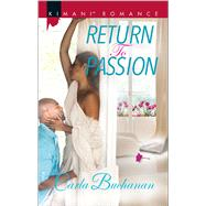 Return to Passion by Buchanan, Carla, 9780373864607