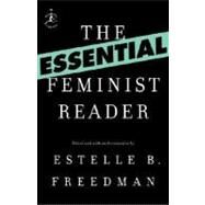 The Essential Feminist Reader by FREEDMAN, ESTELLE, 9780812974607