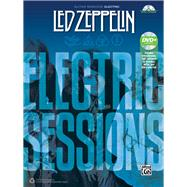Led Zeppelin Electric Sessions by Led Zeppelin (COP), 9781470614607
