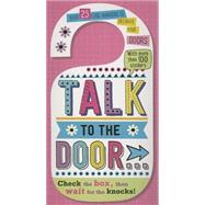 Talk to the Door by Make Believe Ideas, 9781783934607