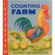 Counting Farm by HENDERSON, KATHYHENDERSON, KATHY, 9780763604608