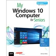 My Windows 10 Computer for Seniors (includes Video and Content Update Program) by Miller, Michael, 9780789754608
