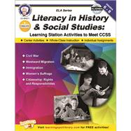 Literacy in History and Social Studies, Grades 6 - 8: Learning Station Activities to Meet Ccss by Cameron, Schyrlet; Myers, Suzanne, 9781622234608