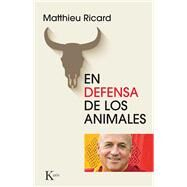 En defensa de los animales by Ricard, Matthieu; Portillo, Miguel, 9788499884608