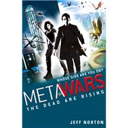 The Dead Are Rising by Norton, Jeff, 9781408314609