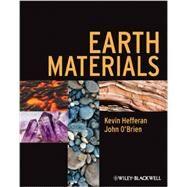 Earth Materials by Hefferan, Kevin; O'Brien, John, 9781444334609