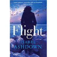 Flight by Ashdown, Isabel, 9781908434609