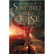 Sword and Verse by Macmillan, Kathy, 9780062324610