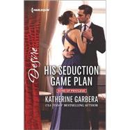 His Seduction Game Plan by Garbera, Katherine, 9780373734610