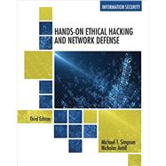 Hands-On Ethical Hacking and Network Defense by Simpson, Michael T.; Antill, Nicholas, 9781285454610