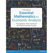 Essential Mathematics for Economic Analysis by Sydsaeter, Knut; Hammond, Peter; Strom, Arne; Carvajal, Andrés, 9781292074610