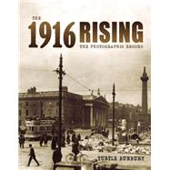 The 1916 Rising by Bunbury, Turtle, 9781442244610