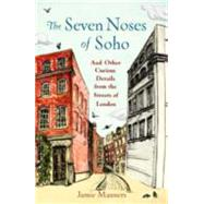The Seven Noses of Soho by Manners, Jamie, 9781782434610