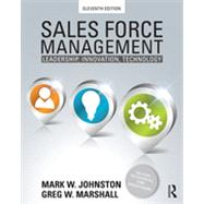 Sales Force Management: Leadership, Innovation, Technology - 11th edition by Johnston; Mark, 9780415534611