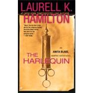 The Harlequin by Hamilton, Laurell K., 9780515144611