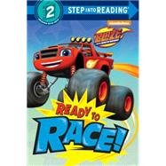 Ready to Race! (Blaze and the Monster Machines) by RANDOM HOUSEKOBASIC, KEVIN, 9780553524611