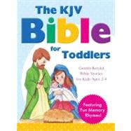The KJV Bible for Toddlers by Kryszewski, Randy, 9781616264611