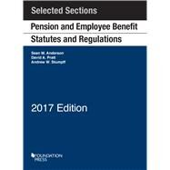 Pension and Employee Benefit Statutes and Regulations by Anderson, Sean; Pratt, David; Stumpff, Andrew, 9781683284611