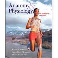 Anatomy & Physiology: An Integrative Approach by McKinley, Michael; O'Loughlin, Valerie; Bidle, Theresa, 9780073054612