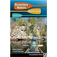 Boundary Waters Canoe Area - Eastern Region by Beymer, Robert; Dzierzak, Louis, 9780899974613
