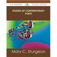 Studies of Contemporary Poets by Sturgeon, Mary C., 9781486484614