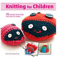 Knitting for Children by Montgomerie, Claire, 9781782494614