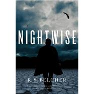 Nightwise by Belcher, R. S., 9780765374615