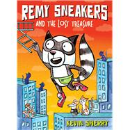 Remy Sneakers and the Lost Treasure (Remy Sneakers #2) by Sherry, Kevin, 9781338034615