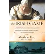 The Irish Game by Hart, Matthew, 9780452284616