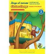 Jorge el curioso construye una casa en un arbol / Curious George Builds a Tree House by Tibbott, Julie (ADP), 9780544974616