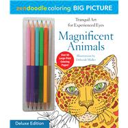 Zendoodle Coloring Big Picture: Magnificent Animals Deluxe Edition with Pencils by Muller, Deborah, 9781250124616
